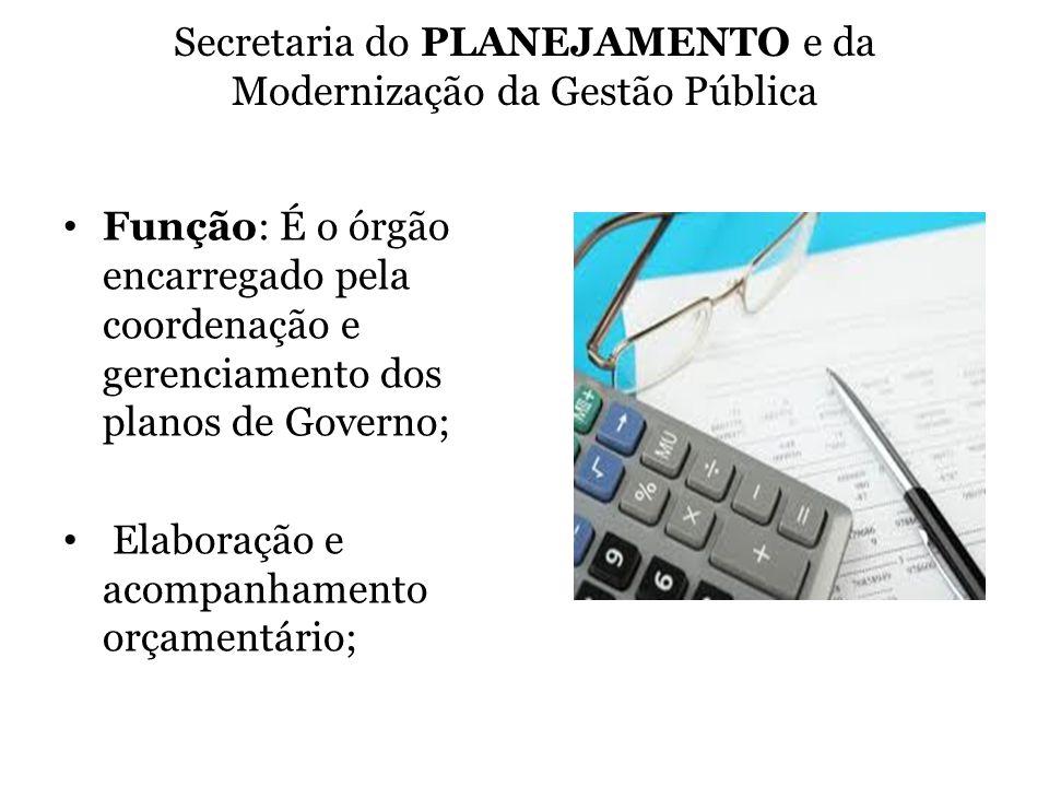 Secretaria do PLANEJAMENTO e da Modernização da Gestão Pública