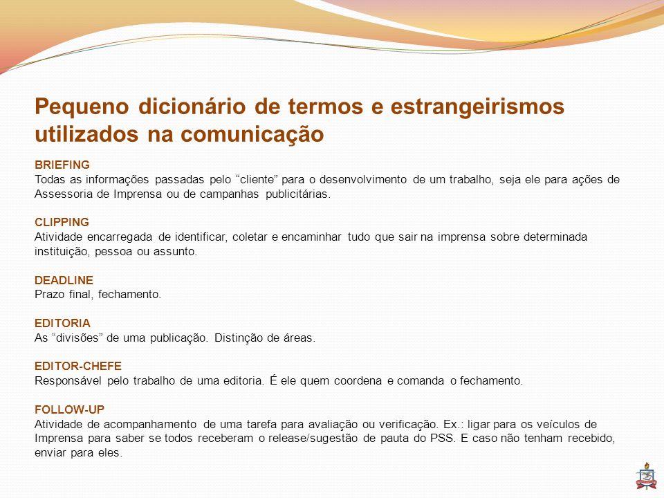 Pequeno dicionário de termos e estrangeirismos utilizados na comunicação