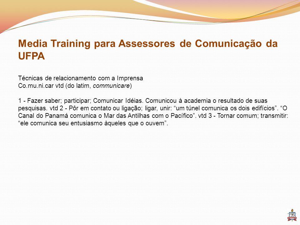 Media Training para Assessores de Comunicação da UFPA