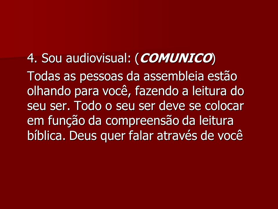 4. Sou audiovisual: (COMUNICO)