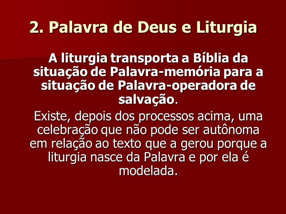 2. Palavra de Deus e Liturgia