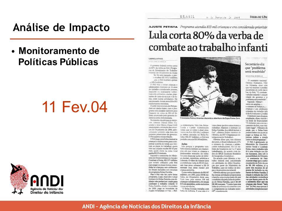 11 Fev.04 Análise de Impacto Monitoramento de Políticas Públicas