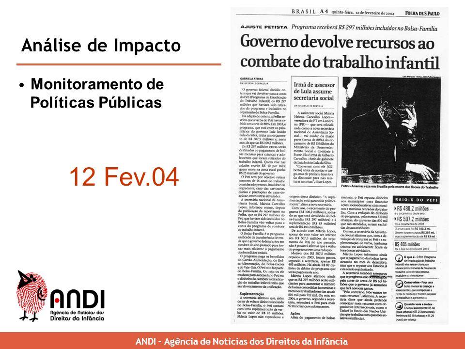12 Fev.04 Análise de Impacto Monitoramento de Políticas Públicas