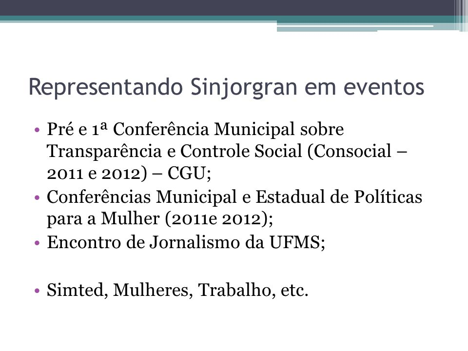 Representando Sinjorgran em eventos
