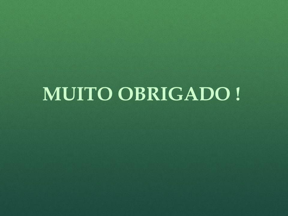 MUITO OBRIGADO !