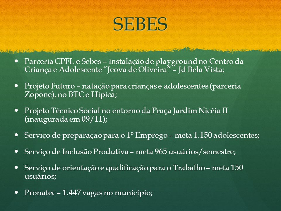 SEBESParceria CPFL e Sebes – instalação de playground no Centro da Criança e Adolescente Jeova de Oliveira – Jd Bela Vista;