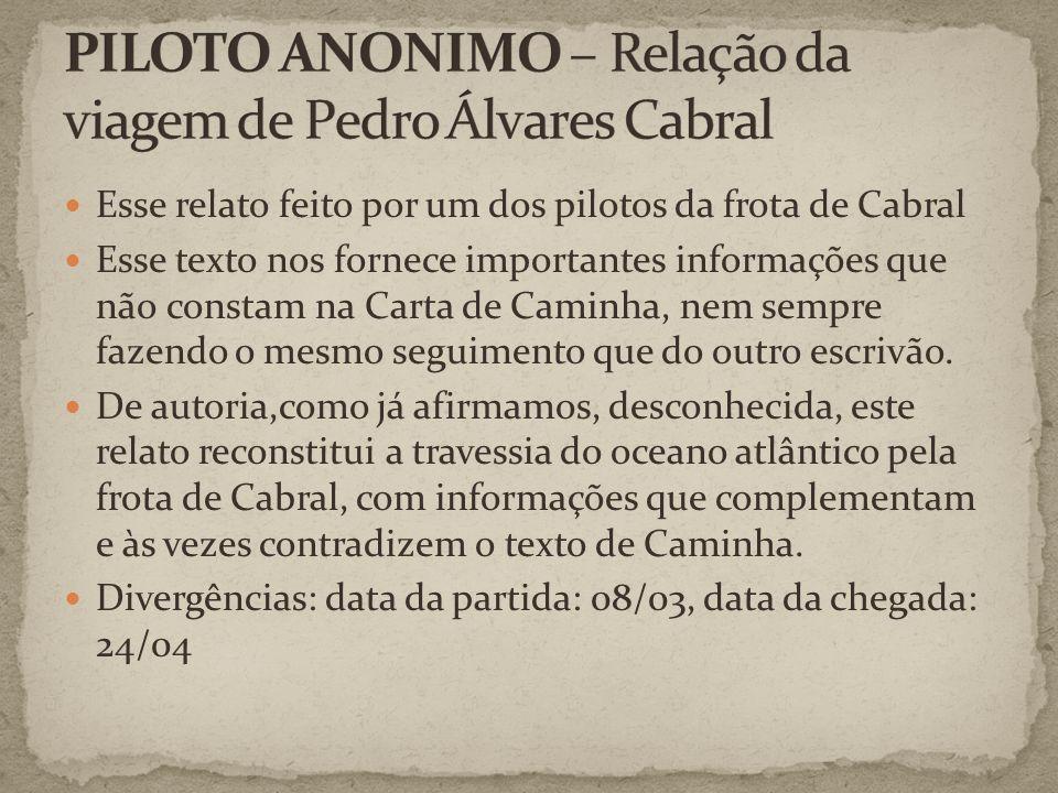 PILOTO ANONIMO – Relação da viagem de Pedro Álvares Cabral