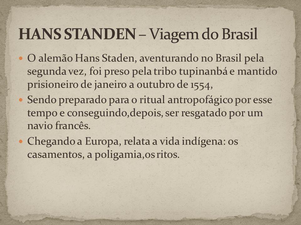 HANS STANDEN – Viagem do Brasil