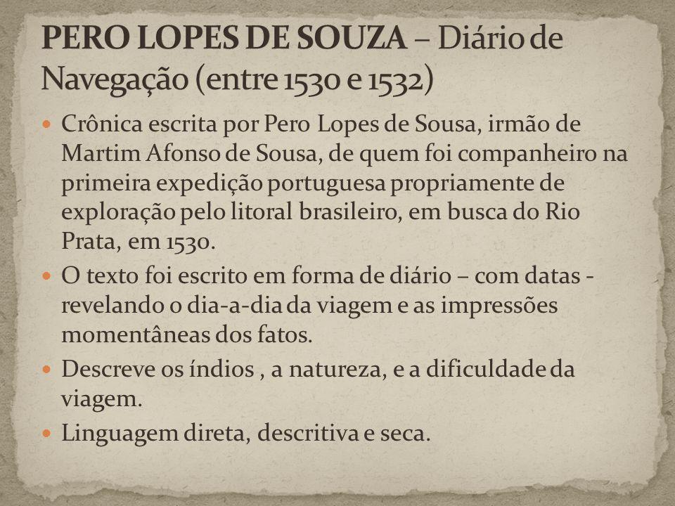 PERO LOPES DE SOUZA – Diário de Navegação (entre 1530 e 1532)