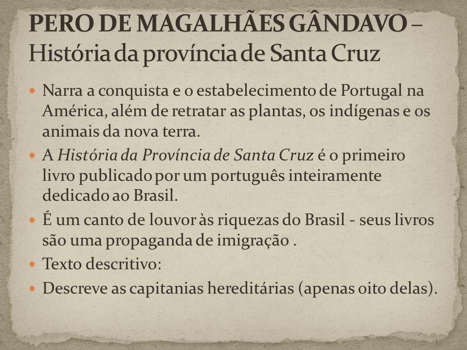 PERO DE MAGALHÃES GÂNDAVO – História da província de Santa Cruz