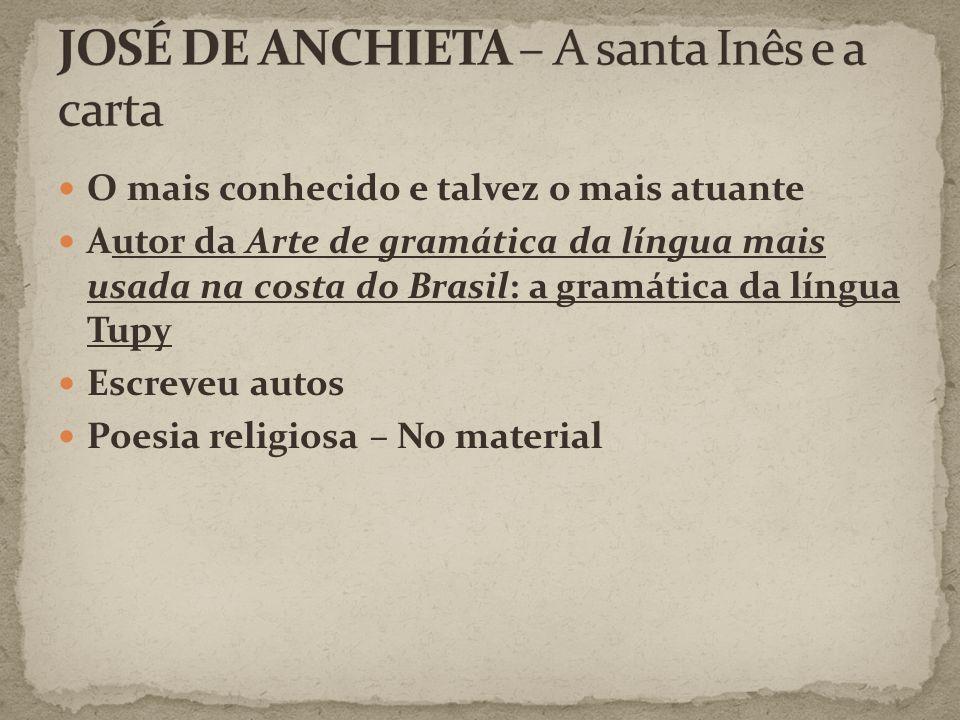 JOSÉ DE ANCHIETA – A santa Inês e a carta