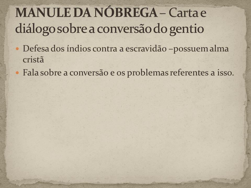 MANULE DA NÓBREGA – Carta e diálogo sobre a conversão do gentio