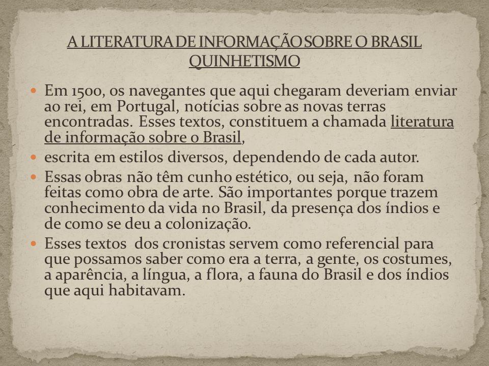 A LITERATURA DE INFORMAÇÃO SOBRE O BRASIL QUINHETISMO