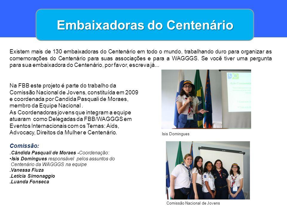 Embaixadoras do Centenário
