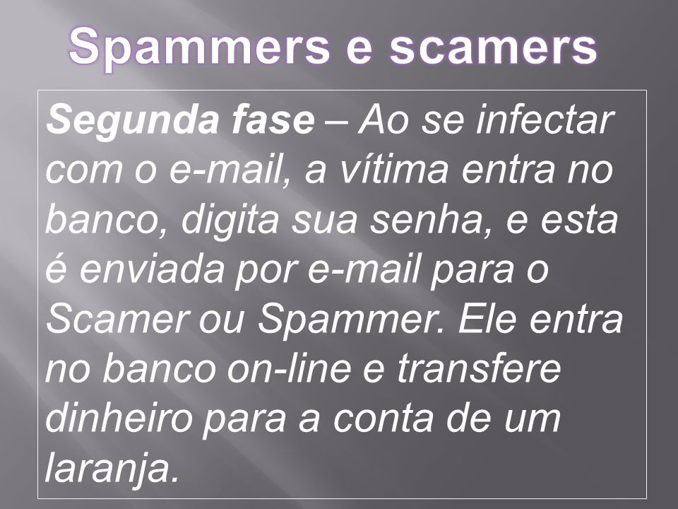 Spammers e scamers