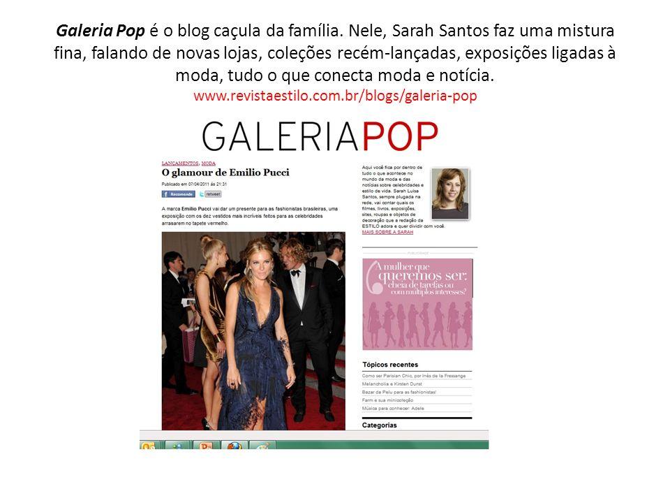 Galeria Pop é o blog caçula da família