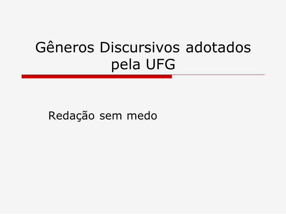 Gêneros Discursivos adotados pela UFG