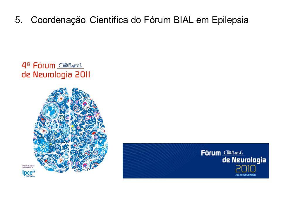 Coordenação Cientifica do Fórum BIAL em Epilepsia