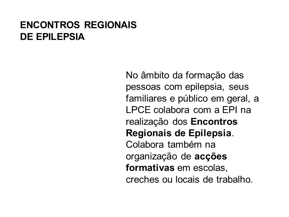 ENCONTROS REGIONAIS DE EPILEPSIA