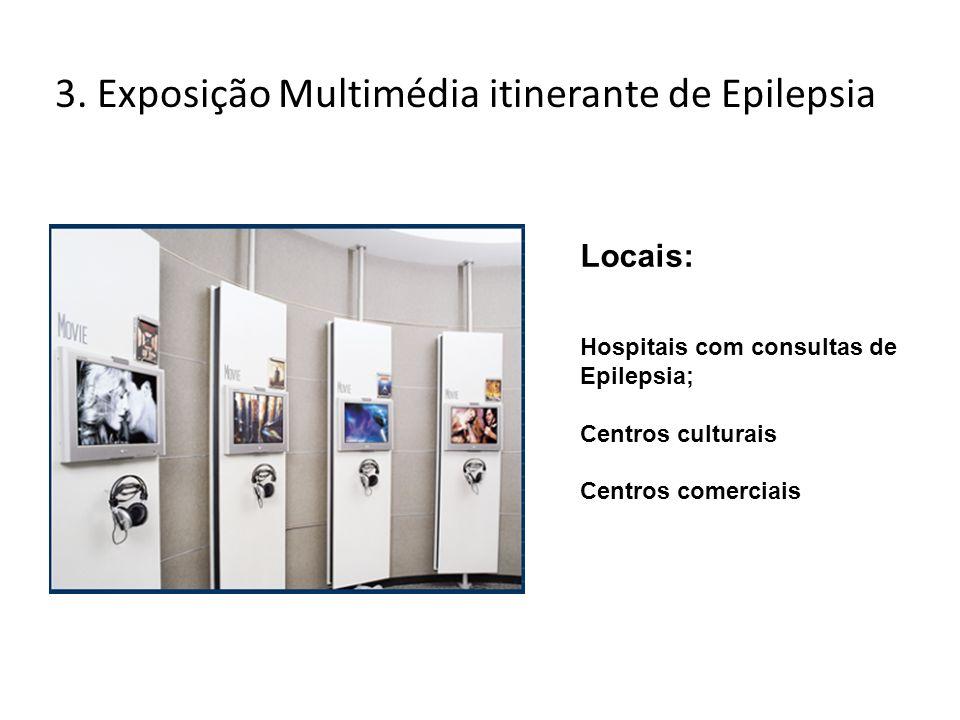 3. Exposição Multimédia itinerante de Epilepsia