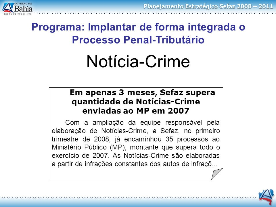 Programa: Implantar de forma integrada o Processo Penal-Tributário