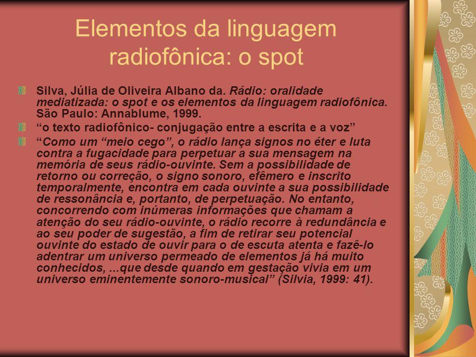 Elementos da linguagem radiofônica: o spot