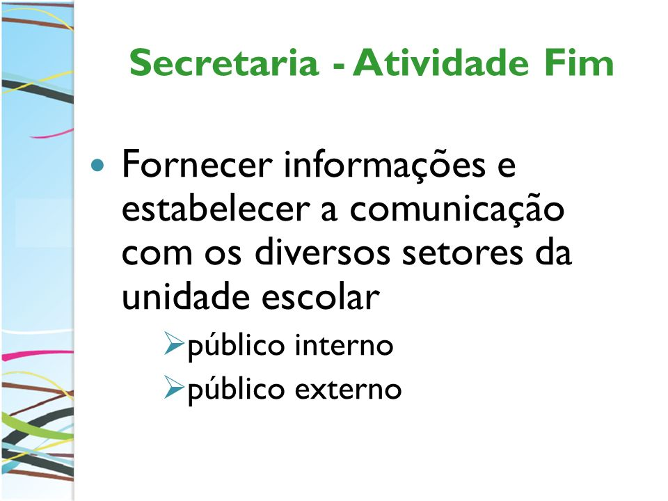 Secretaria - Atividade Fim