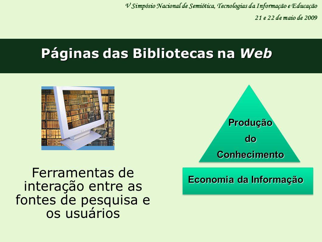 Páginas das Bibliotecas na Web Economia da Informação