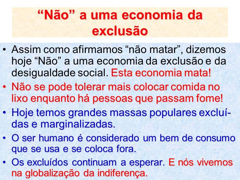 Não a uma economia da exclusão