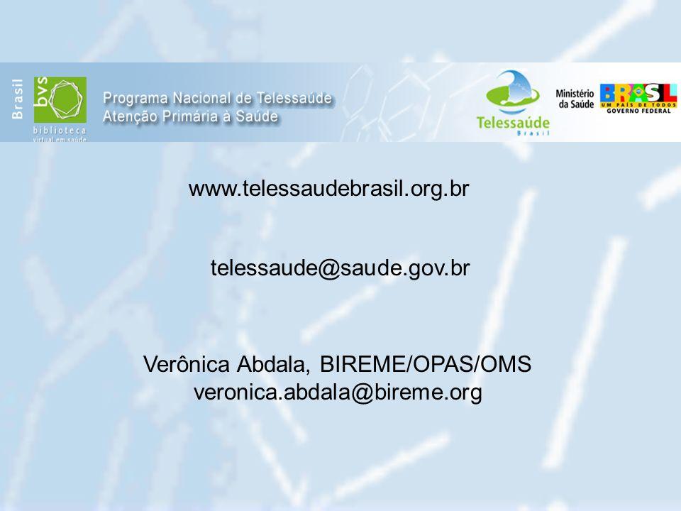 Verônica Abdala, BIREME/OPAS/OMS veronica.abdala@bireme.org