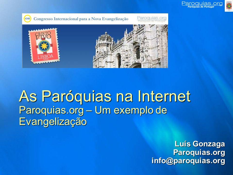 As Paróquias na Internet Paroquias.org – Um exemplo de Evangelização