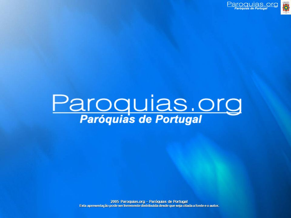 2005 Paroquias.org – Paróquias de Portugal