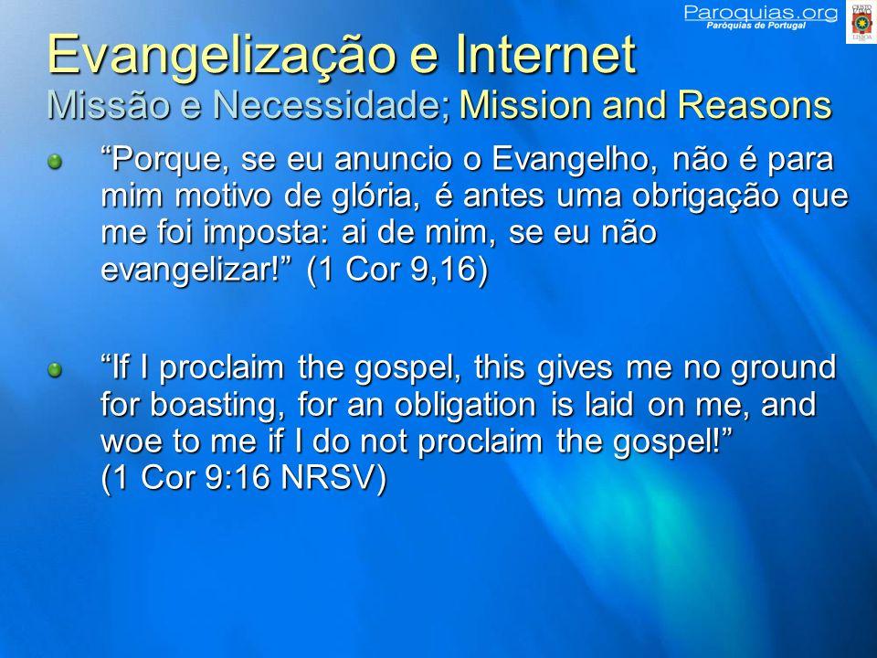 Evangelização e Internet Missão e Necessidade; Mission and Reasons