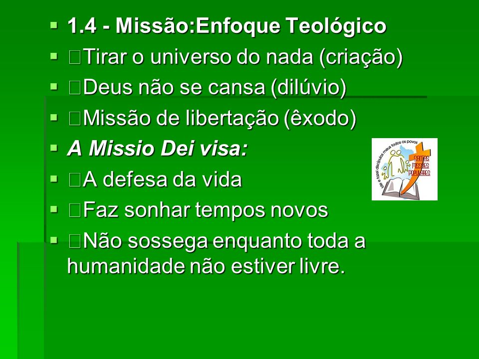 1.4 - Missão:Enfoque Teológico