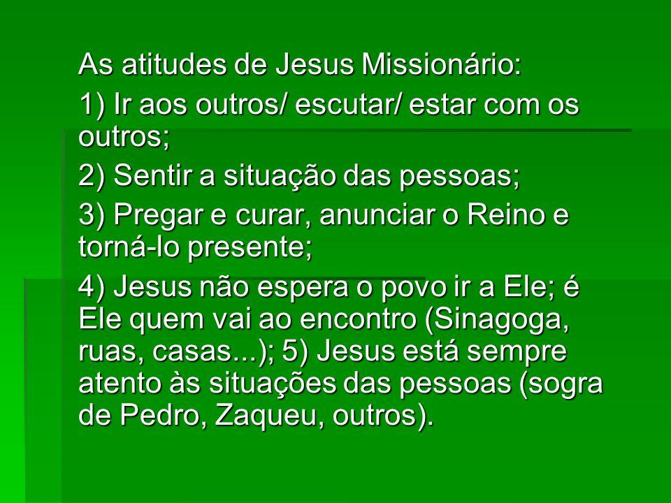 As atitudes de Jesus Missionário: