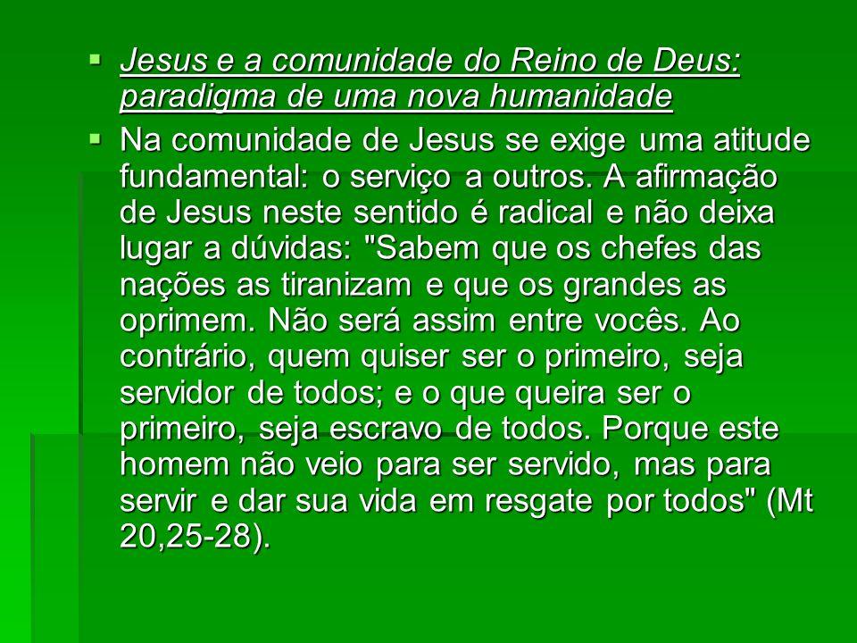 Jesus e a comunidade do Reino de Deus: paradigma de uma nova humanidade