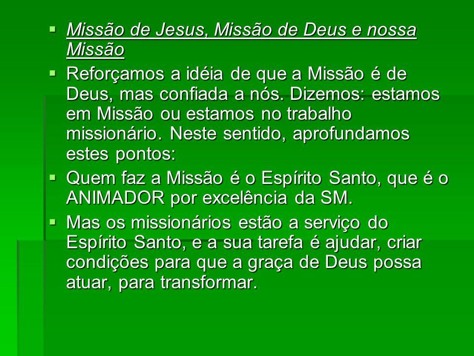 Missão de Jesus, Missão de Deus e nossa Missão