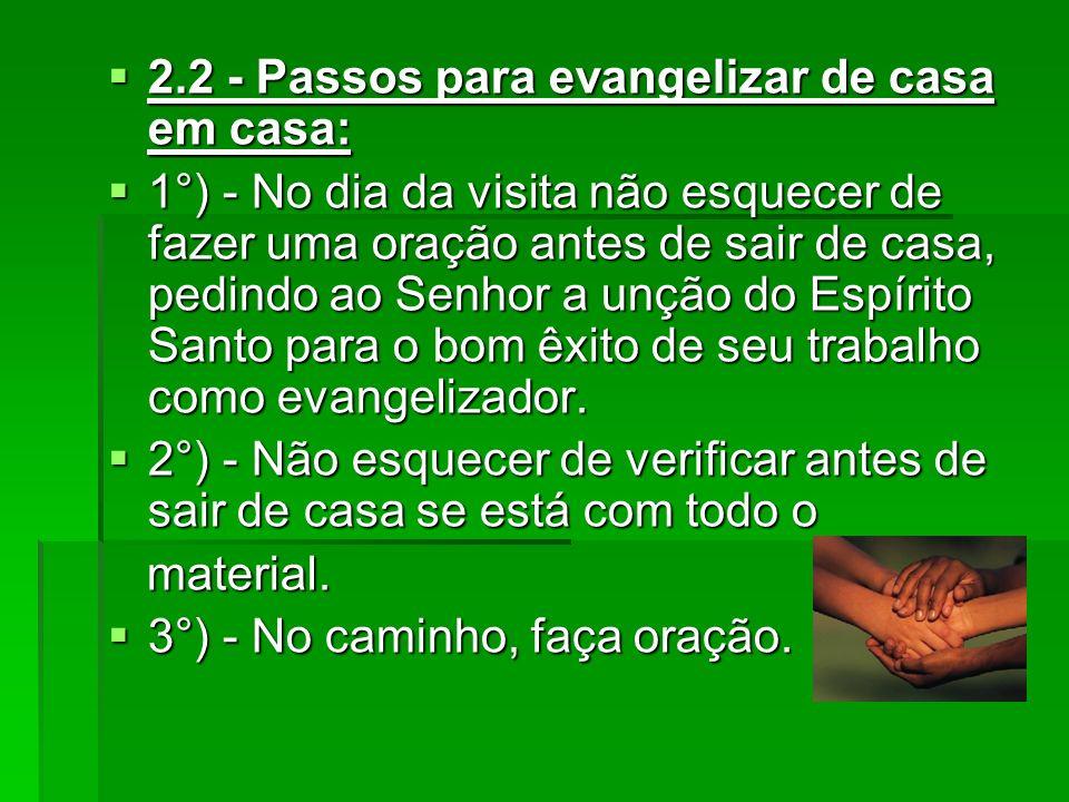 2.2 - Passos para evangelizar de casa em casa: