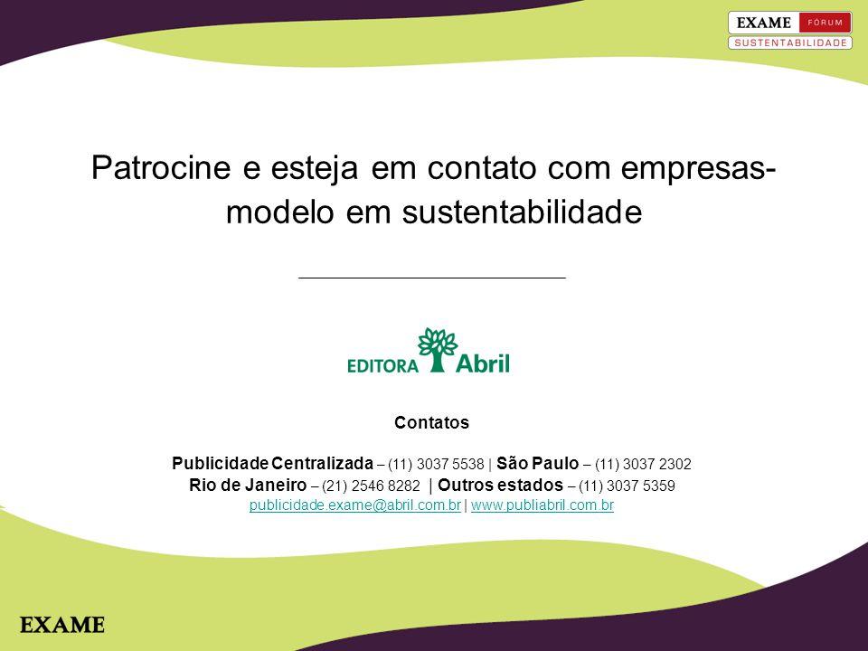 Patrocine e esteja em contato com empresas-modelo em sustentabilidade