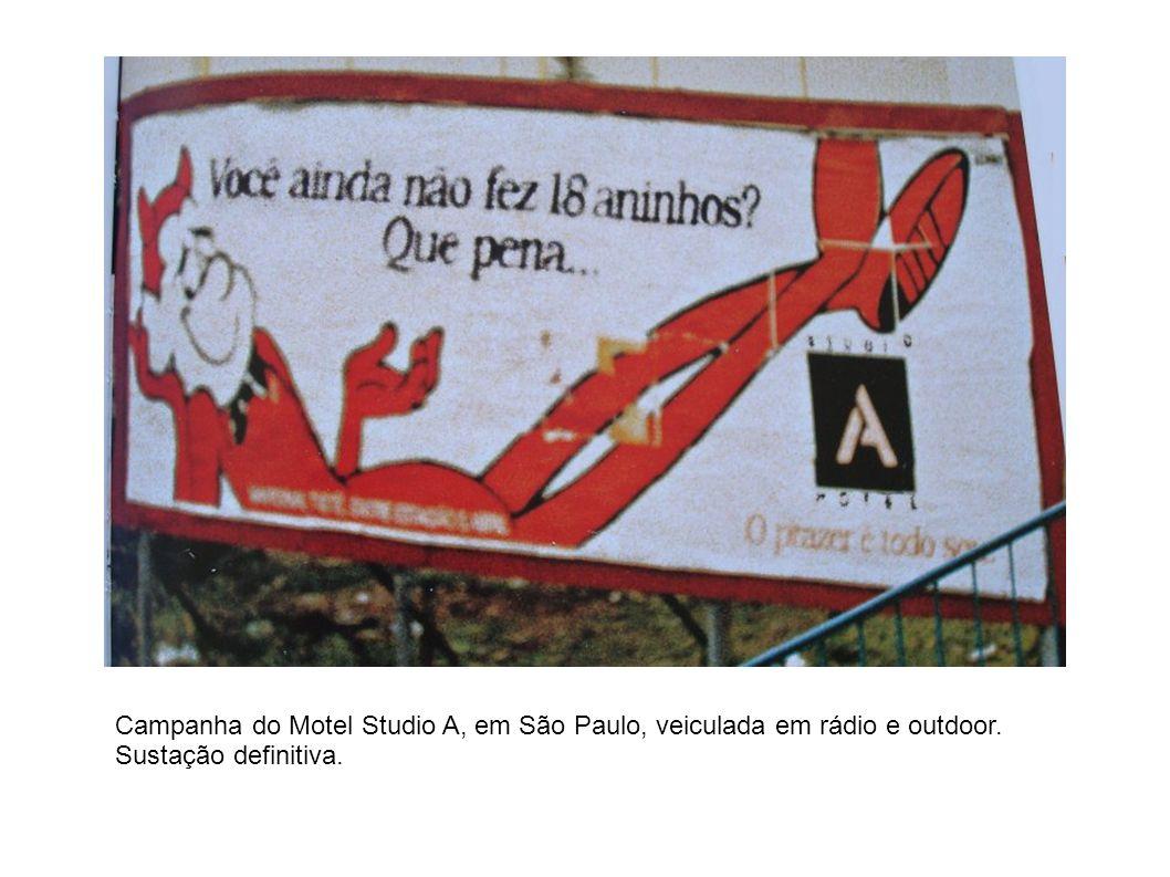 Campanha do Motel Studio A, em São Paulo, veiculada em rádio e outdoor