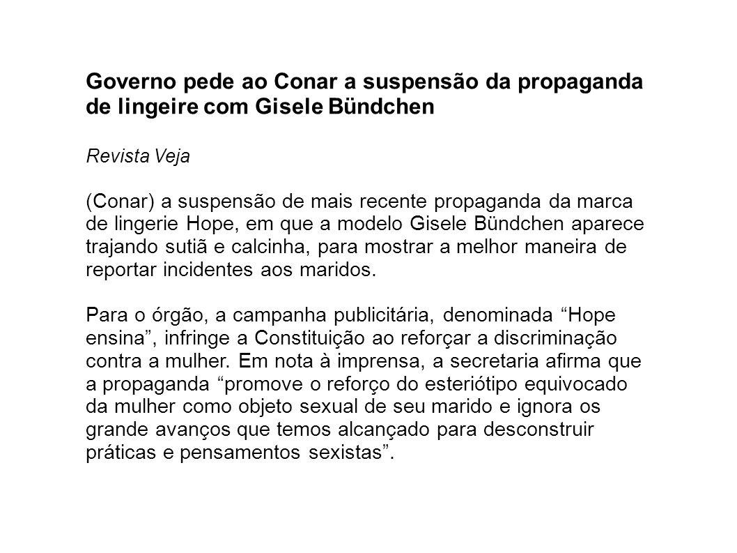 Governo pede ao Conar a suspensão da propaganda de lingeire com Gisele Bündchen