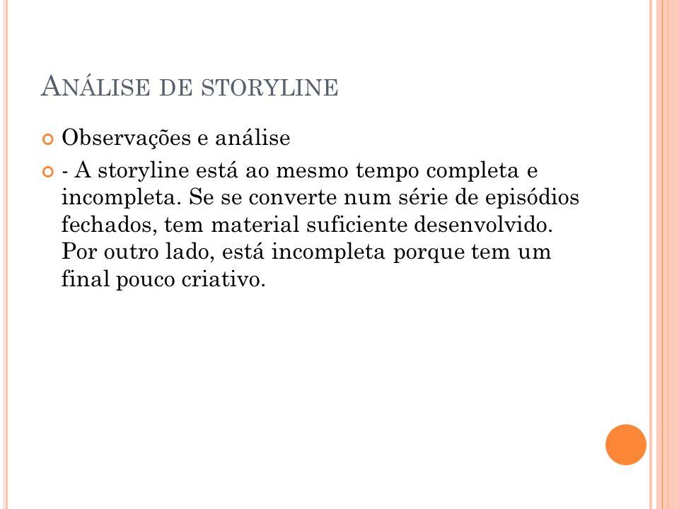 Análise de storyline Observações e análise