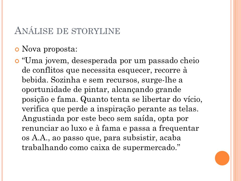 Análise de storyline Nova proposta: