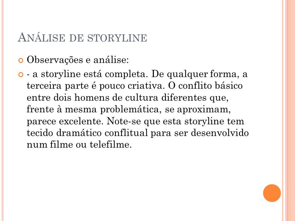 Análise de storyline Observações e análise: