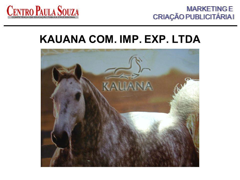 KAUANA COM. IMP. EXP. LTDA