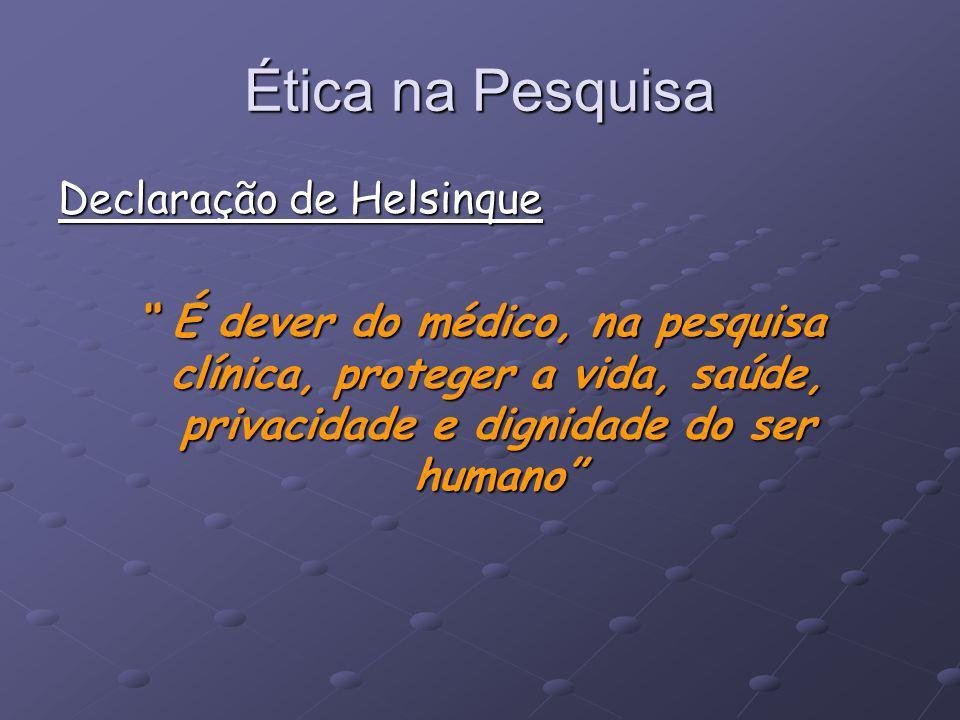 Ética na Pesquisa Declaração de Helsinque