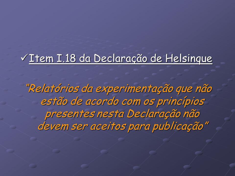 Item I.18 da Declaração de Helsinque