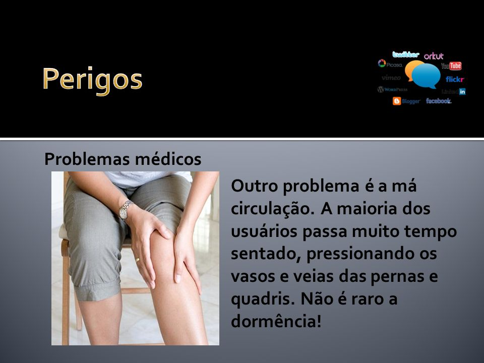 Perigos Problemas médicos