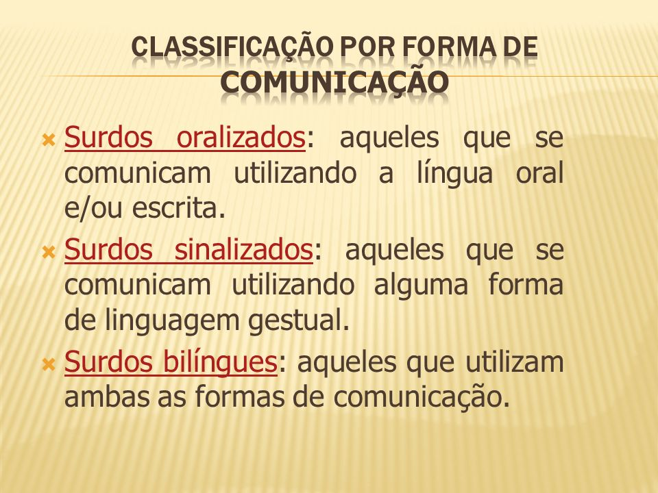Classificação por forma de comunicação
