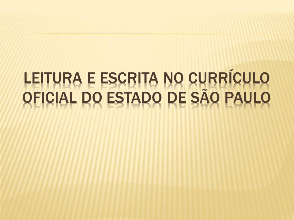 Leitura e escrita no currículo oficial do estado de são paulo